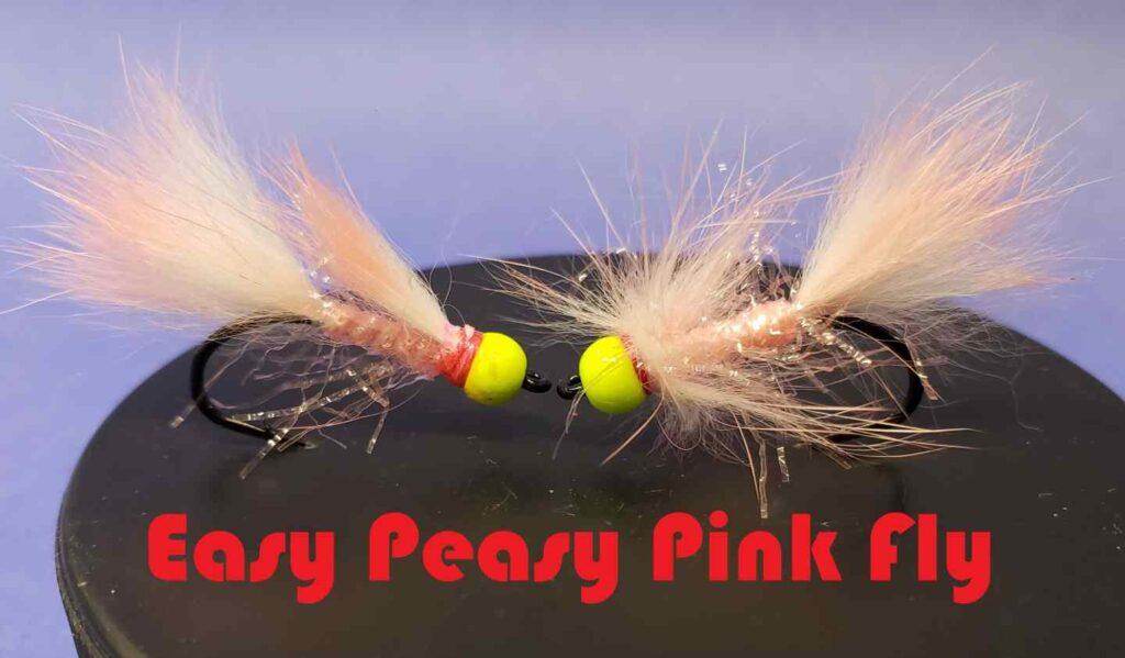 Friday Night Flies - Easy Peasy Pink Fly